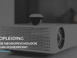 Opleidingen – De neuropsychologie van powerpoint