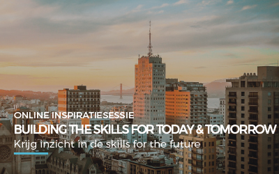 Online Inspiratiesessie – Building the skills for today and tomorrow